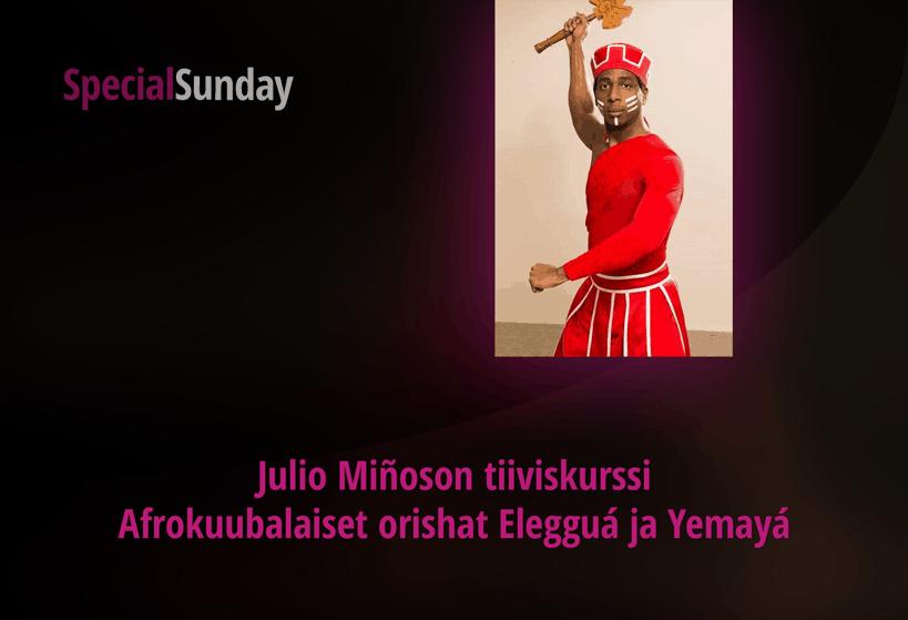 Julio Miñoson afrokuubalaiset orishat Elegguá ja Yemayá – tiiviskurssi su 01.03. klo 11-13