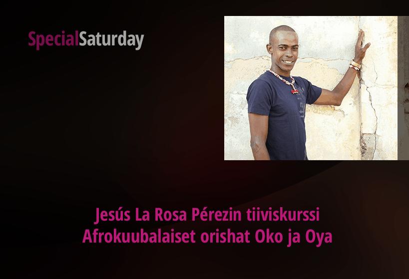 [Peruttu toistaiseksi] Jesús La Rosa Pérezin afrokuubalaiset orishat Oko ja Oya – tiiviskurssi la 21.3. klo 13-16